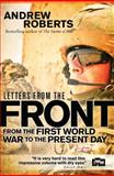 Letters from the Front, Andrew Roberts, 1472803345