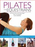 Pilates for Equestrians, Liza Randall, 1905693346