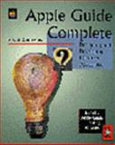 Apple Guide Complete : Designing and Developing Onscreen Assistance, Apple Computers, Inc. Staff, 0201483343