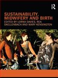 Sustainability, Midwifery and Birth, , 0415563348