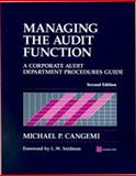 Managing the Audit Function : A Corporate Audit Department Procedures Guide, Cangemi, Michael P., 0471383341