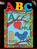 ABC Stained Glass Coloring Book, Freddie Levin, 0486473341