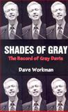 Shades of Gray, Dave Workman, 0936783346