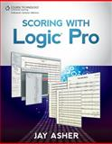 Scoring with Logic Pro, Asher, Jay, 1133693342