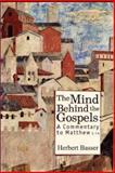 The Mind Behind the Gospels, Herbert Basser, 1934843342