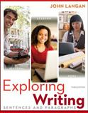 Exploring Writing : Sentences and Paragraphs, Langan, John, 0073533343