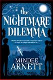 The Nightmare Dilemma, Mindee Arnett, 0765333341