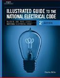 Illustrated Guide to the National Electric Code, Miller, Charles, 076687334X