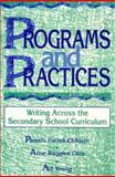 Programs and Practices, Pamela B. Farrell-Childers and Anne Ruggles Gere, 086709334X