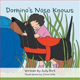 Domino's Nose Knows, Judy Bird, 1491833343