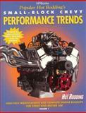 Small-Block Chevy Performance Trends, Popular Hot Rodding Magazine Editors, 1557883343