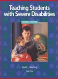 Teaching Students with Severe Disabilities, Westling, David L. and Fox, Lise, 013674334X