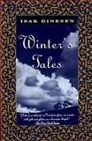 Winter's Tales, Isak Dinesen, 0679743340
