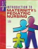 Introduction to Maternity and Pediatric Nursing, Leifer, Gloria, 0721693342