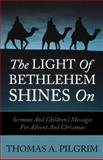 The Light of Bethlehem Shines On 9780788023347