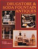 Drugstore and Soda Fountain Antiques, Douglas Congdon-Martin, 0887403344