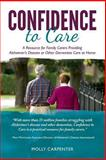 Confidence to Care [U. K. Edition], Molly Carpenter, 0989783340