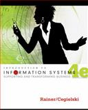 Introduction to Information Systems : Enabling and Transforming Business, Rainer, R. Kelly and Cegielski, Casey G., 1118063341