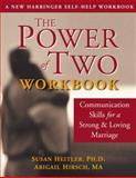 The Power of Two Workbook, Susan M. Heitler and Abigail Heitler Hirsch, 1572243341