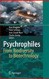 Psychrophiles : From Biodiversity to Biotechnolgy, , 3540743340