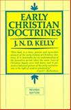 Early Christian Doctrine, J. N. D. Kelly, 006064334X
