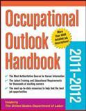 Occupational Outlook Handbook 2011-2012, U. S. Department of Labor Staff, 0071773347