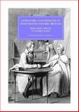 Literature and Medicine in Nineteenth-Century Britain : From Mary Shelley to George Eliot, Caldwell, Janis McLarren, 0521843340