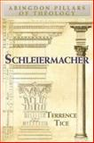 Schleiermacher, Terrence N. Tice, 0687343348