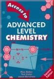 Access to Advanced Level Chemistry, Max Baker and Ted Lister, 074872334X
