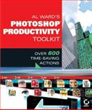 Al Ward's Photoshop Productivity, Al Ward, 0782143342