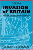 Caesar : Invasion of Britain, Welch, W. and Duffield, C. G., 0865163340