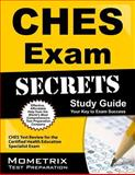 CHES Exam Secrets Study Guide : CHES Test Review for the Certified Health Education Specialist Exam, CHES Exam Secrets Test Prep Team, 1609713346