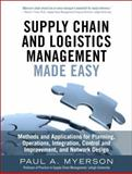 Supply Chain Management Made Easy 1st Edition