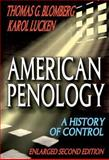 American Penology : A History of Control (Enlarged Second Edition), Lucken, Karol and Blomberg, Thomas G., 0202363341