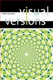Visual Versions, Schwartz, Robert, 0262693348