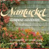 Nantucket, Taylor Lewis and Virginia Heard, 0316523348