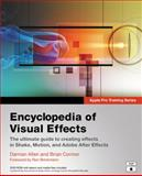 Encyclopedia of Visual Effects, Damian Allen and Brian Connor, 0321303342