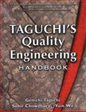 Taguchi's Quality Engineering Handbook, Taguchi, Genichi and Chowdhury, Subir, 0471413348