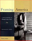 Framing America, Frances K. Pohl, 0500283346