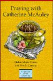 Praying with Catherine McAuley, Burns, Helen Marie and Carney, Sheila, 0884893340