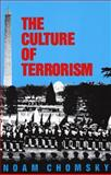 The Culture of Terrorism, Noam Chomsky, 0896083349