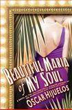 Beautiful Maria of My Soul, Oscar Hijuelos, 1401323340