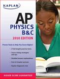 Kaplan AP Physics B and C 2010, Paul Heckert and Bruce Brazell, 1419553348