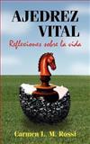 Ajedrez Vital Reflexiones Sobre la Vida, Carmen Rossi, 1425943349