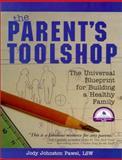 The Parent's Toolshop, Jody Johnston Pawel, 1929643349