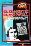 Elizabeth Blackwell : First Woman Doctor to Modern Times, Bank Street Staff and Glimm, Adele, 0071343350