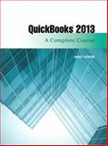 Quickbbooks 2013 : A Complete Course, Horne, Janet, 0133023354