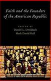 Faith and the Founders of the American Republic, , 019984335X