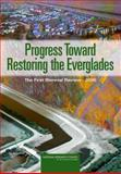 Progress Toward Restoring the Everglades : The First Biennial Review 2006, Committee on Independent Scientific Review of Everglades Restoration Progress (CISRERP), Water Science and Technology Board, Board on Environmental Studies and Toxicology, Division on Earth and Life Studies, National Research Council, 0309103355