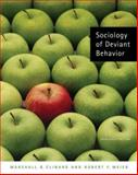 Sociology of Deviant Behavior, Clinard, Marshall B. and Meier, Robert F., 0495093351